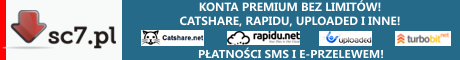 sc7.pl - Konta Premium bez limitów! Płatności SMS, e-przelewem.
